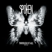 Through It All - Single by Spoken