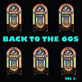 Back to the 60s, Vol 2 by Various Artists