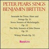 Peter Pears sings Benjamin Britten by Various Artists
