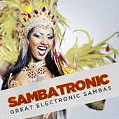 Sambatronic: Great Electronic Sambas de Various Artists