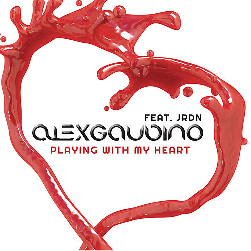 Playing With My Heart by Alex Gaudino
