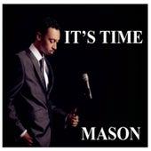 It's Time de Mason