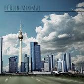 Berlin Minimal by Various Artists