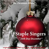 25th Day December (The Christmas Album) by The Staple Singers