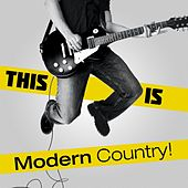 This Is Modern Country! de Various Artists