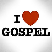 I ♥ Gospel de Various Artists