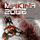 Makina 2006 de Various Artists