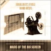 Highlights from Good News - Magic Of The Big Screen de Judy Garland