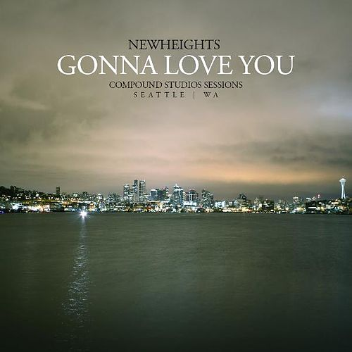 Gonna Love You (Live at Compound Studios) by New Heights