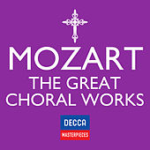 Decca Masterpieces: Mozart - The Great Choral Works by Various Artists