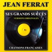 Jean Ferrat : Ses grands succès (Versions originales) de Jean Ferrat