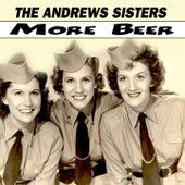 More Beer de The Andrews Sisters