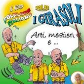 Arti e mestieri e...Il vero folklore italiano, Vol. 28 di I Girasoli