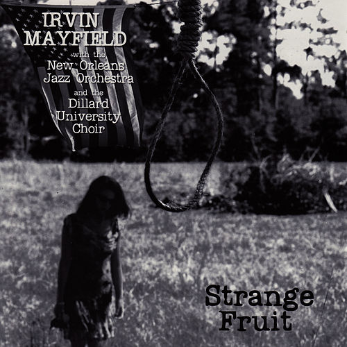 Strange Fruit by Irvin Mayfield