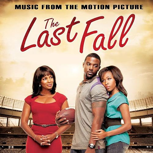The Last Fall (Music from the Motion Picture) by Various Artists