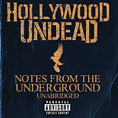 Notes From The Underground - Unabridged di Hollywood Undead