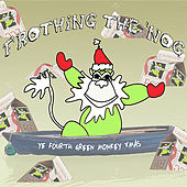 Frothing The 'Nog: Ye Fourth Green Monkey Xmas by Various Artists