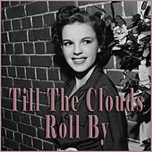 Highlights From Till The Clouds Roll By di Judy Garland