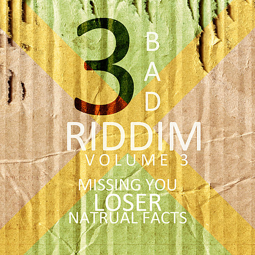 3 Bad Riddim Vol 3 by Various Artists