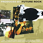 Produced By Future Rock von Various Artists