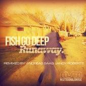 Runaway by Fish Go Deep
