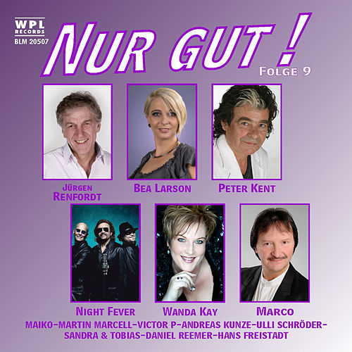 Nur Gut! Folge 9 by Various Artists