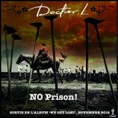 No Prison de Doctor L