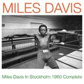 Miles Davis in Stockholm 1960 Complete de Miles Davis