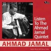 Listen to the Ahamd Jamal Quintet (Original Album Plus Bonus Tracks) de Ahmad Jamal