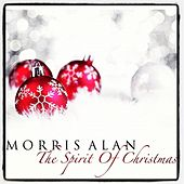The Spirit of Christmas by Morris Alan