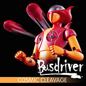 Cosmic Cleavage by Busdriver