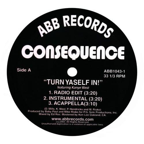 Turn Yaself In/B*tch Rider/Yard 2 Yard by Consequence