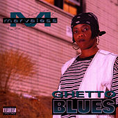 Ghetto Blues by Marvaless