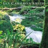 Rhythmist by Ian Cameron Smith