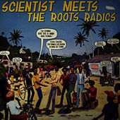 Scientist Meets The Roots Radics by Scientist