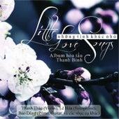 Nhung Tinh Khuc Nho (Little Love Songs) by Thanh Binh
