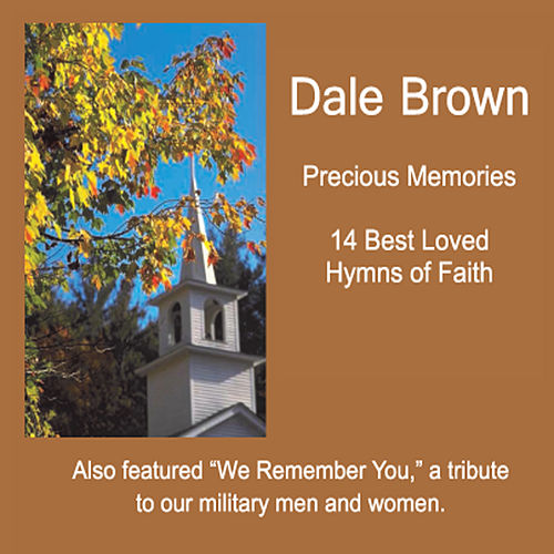 Precious Memories by Dale Brown