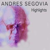Highlights de Andres Segovia