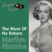The River of No Return (Famous Ladies) von Marilyn Monroe