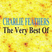 The Very Best of by Charlie Feathers