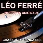 Chansons françaises (20 succès originaux) de Leo Ferre