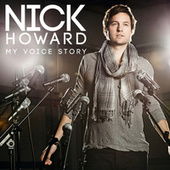 My Voice Story von Nick Howard