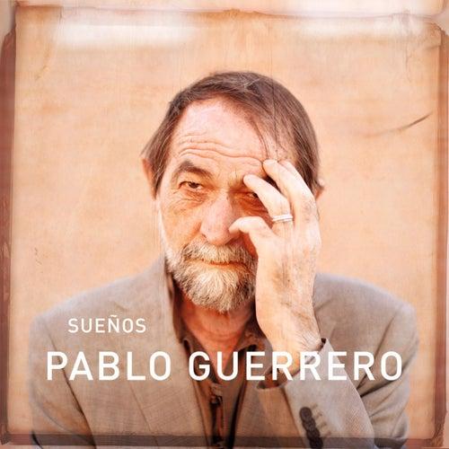 Sueños (Versión 2012) de Pablo Guerrero