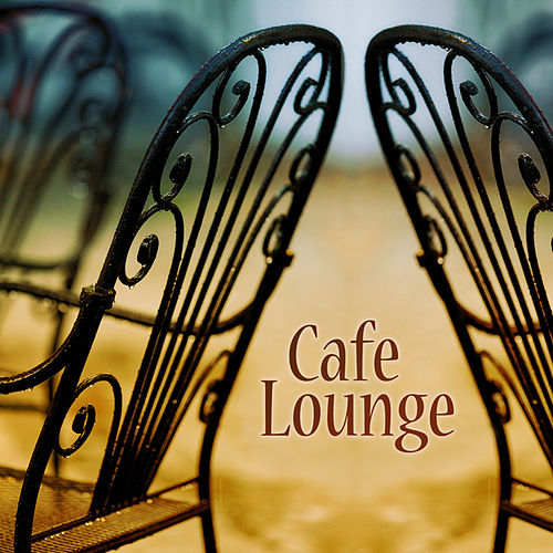 Cafe Lounge by Various Artists