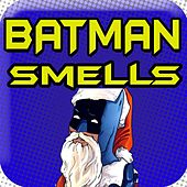 Batman Smells, Jingle Bells Christmas Holiday Parody (feat. Christmas) by Public Domain Royalty Free Music