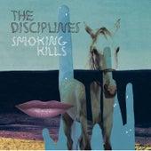 Smoking Kills by The Disciplines