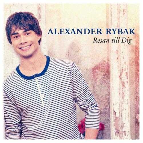 Resan till dig by Alexander Rybak
