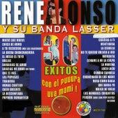 30 Exitos Con el Puuura Uva Mami! by Rene Alonso Y Su Banda Lasser