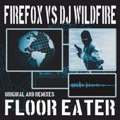 Floor Eater - Single by Firefox