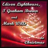 Edison Lighthouse, T. Graham Brown and Mark Wills - do Christmas by Various Artists